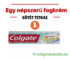 Colgate-total-fogkrem-karos-osszetevoi-hormonkárosító-triklozán