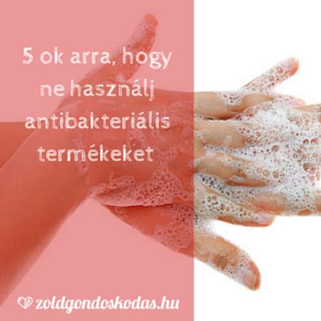 Káros vegyszerek antibakteriális termékekben- mi a baj a triklozánnal