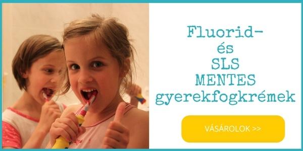 Fluoridmentes, SLS-mentes, parabén-mentes gyerek és baba bio fogkrémek vásárlás