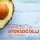 Mire jó az avokádó olaj? Így használd bőrre és hajra!